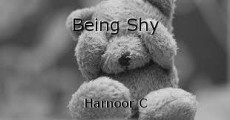 Being Shy
