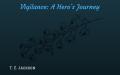 Vigilance: A Hero's Journey