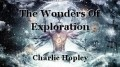The Wonders Of Exploration