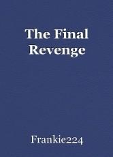 The Final Revenge