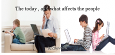 The today , and what affects the people