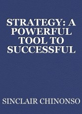 STRATEGY: A POWERFUL TOOL TO SUCCESSFUL INVESTING
