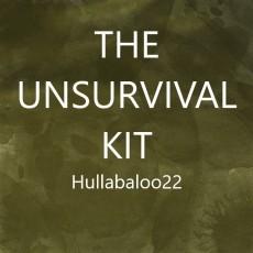 The Unsurvival Kit