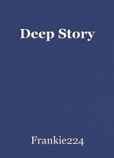 Deep Story