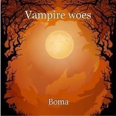 Vampire woes