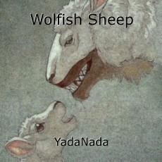 Wolfish Sheep