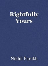 Rightfully Yours