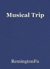 Musical Trip