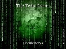 The Twin Dream