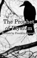 The Prophet of Elysium