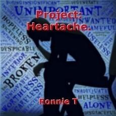 Project: Heartache.