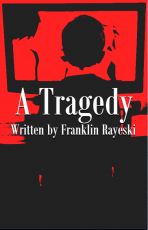 A Tragedy