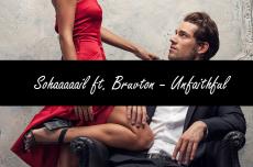 Unfaithful ft. Bruvton