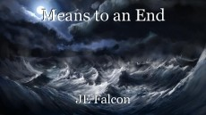 Means to an End