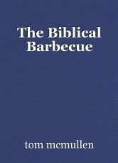 The Biblical Barbecue