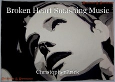Broken Heart Smashing Music