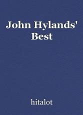 John Hylands' Best