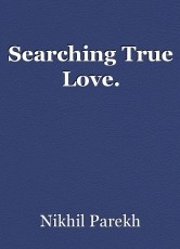 Searching True Love.