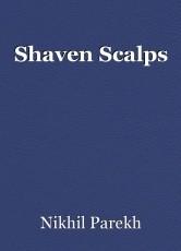 Shaven Scalps