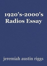 1920's-2000's Radios Essay