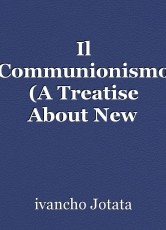 Il Communionismo (A Treatise About New Kind Of Communes)