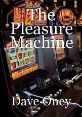 The Pleasure Machine