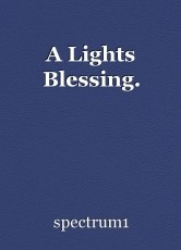 A Lights Blessing.