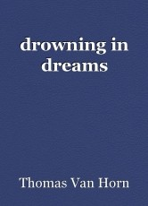 drowning in dreams