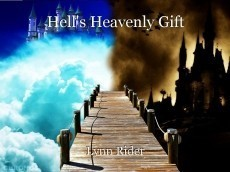 Hell's Heavenly Gift
