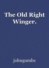 The Old Right Winger.