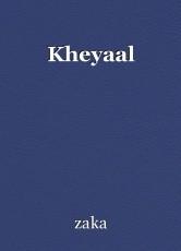 Kheyaal