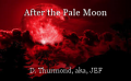 After the Pale Moon