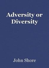 Adversity or Diversity