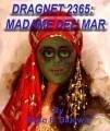 Dragnet 2365: Madame Del'Mar
