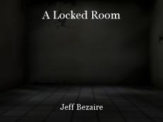 A Locked Room