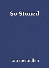 So Stoned