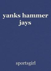 yanks hammer jays