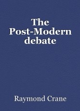 The Post-Modern debate