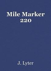Mile Marker 220