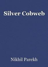 Silver Cobweb