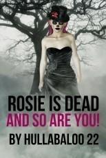 Rosie Is Dead
