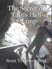 The Secret of Tate's Hell Swamp