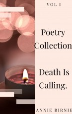 Poetry Collection: Death Is Calling