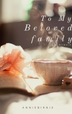 To My Beloved Family