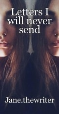 Letters I will never send