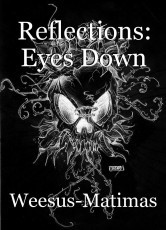 Reflections: Eyes Down