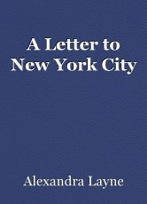A Letter to New York City