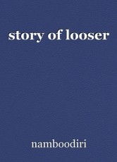 story of looser