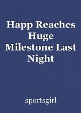 Happ Reaches Huge Milestone Last Night