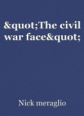 """The civil war face"""